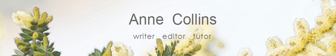 Anne Collins, writer, editor, tutor, Tasmania